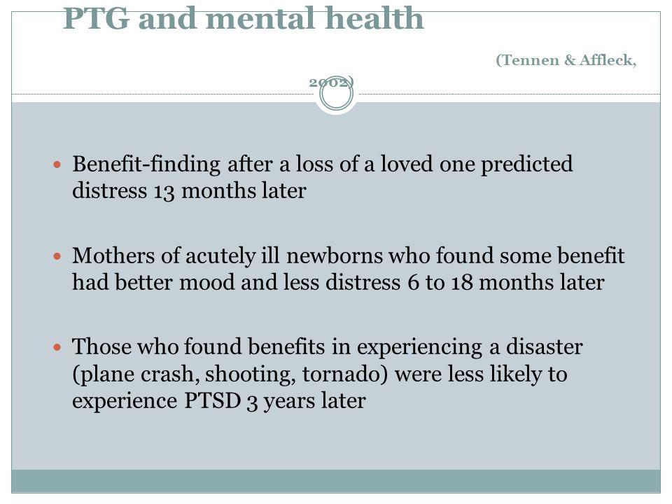 PTG and mental health (Tennen & Affleck, 2002)