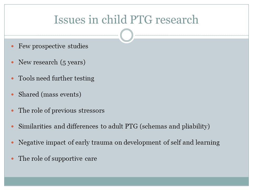 Issues in child PTG research