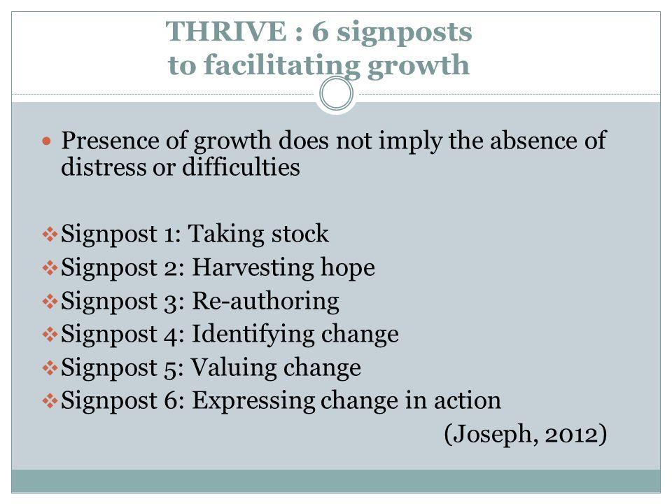 THRIVE : 6 signposts to facilitating growth