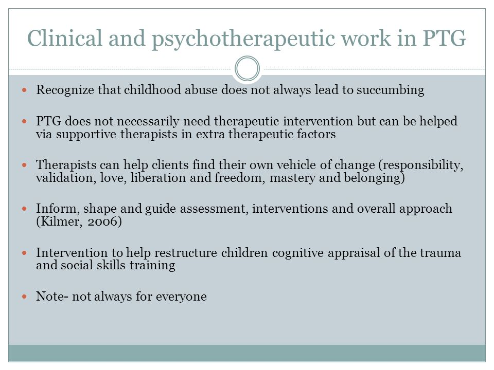 Clinical and psychotherapeutic work in PTG
