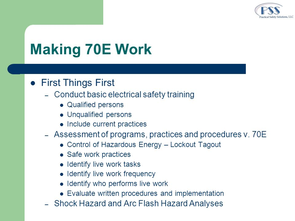 Making 70E Work First Things First
