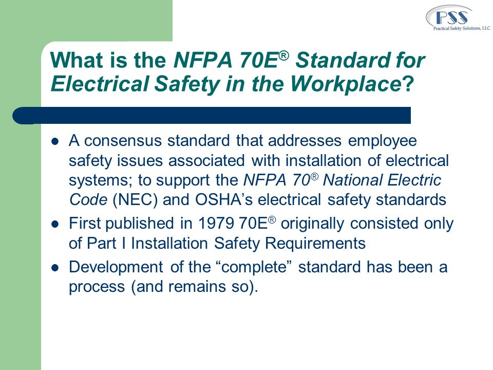 What is the NFPA 70E® Standard for Electrical Safety in the Workplace