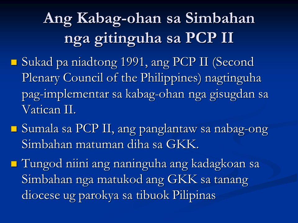 Ang Kabag-ohan sa Simbahan nga gitinguha sa PCP II