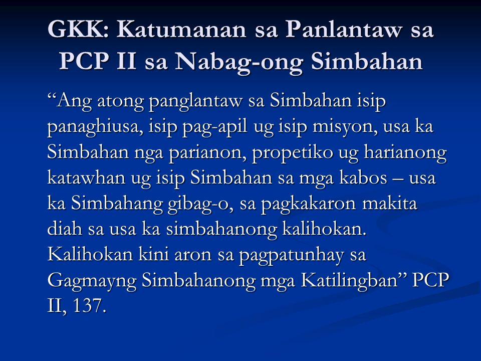 GKK: Katumanan sa Panlantaw sa PCP II sa Nabag-ong Simbahan