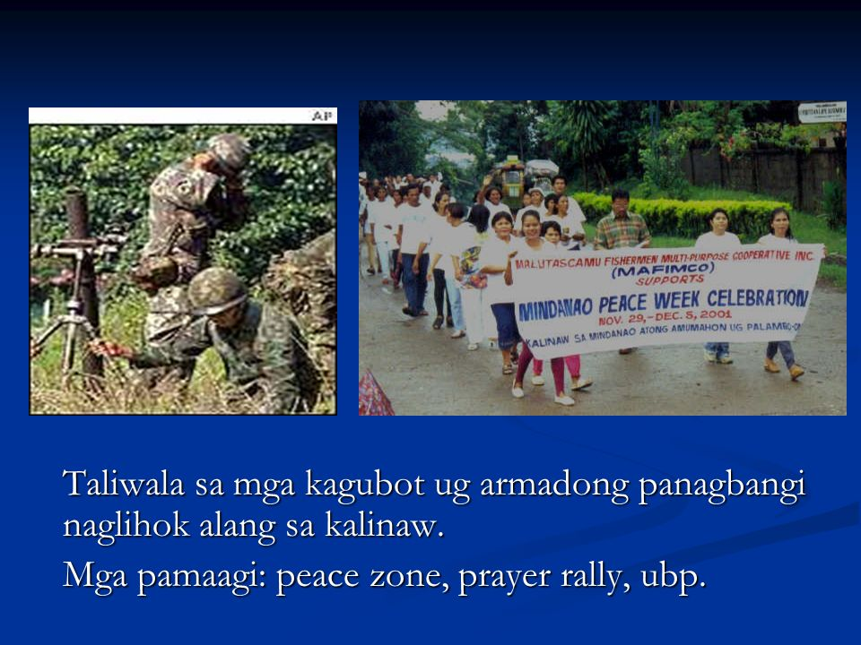 Mga pamaagi: peace zone, prayer rally, ubp.