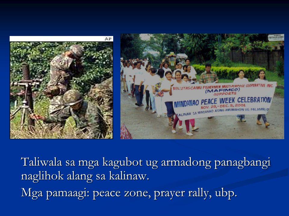 Mga pamaagi: peace zone, prayer rally, ubp.