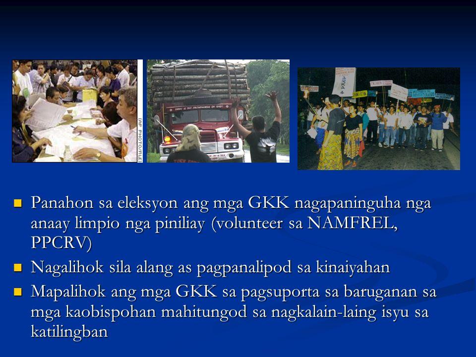 Panahon sa eleksyon ang mga GKK nagapaninguha nga anaay limpio nga piniliay (volunteer sa NAMFREL, PPCRV)