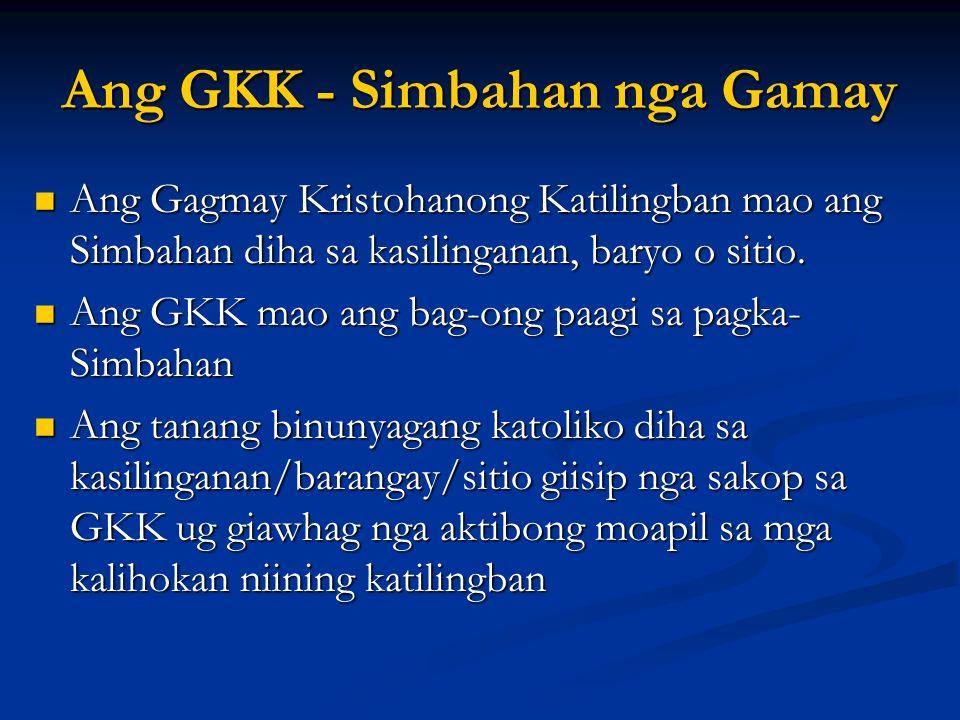 Ang GKK - Simbahan nga Gamay