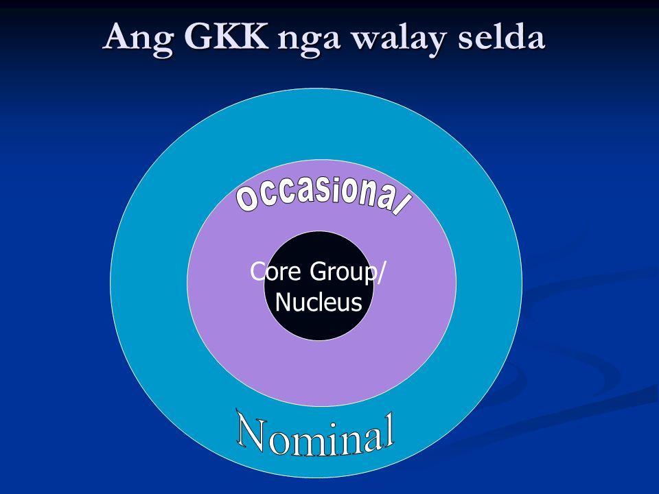 Ang GKK nga walay selda Occasional Core Group/ Nucleus Nominal