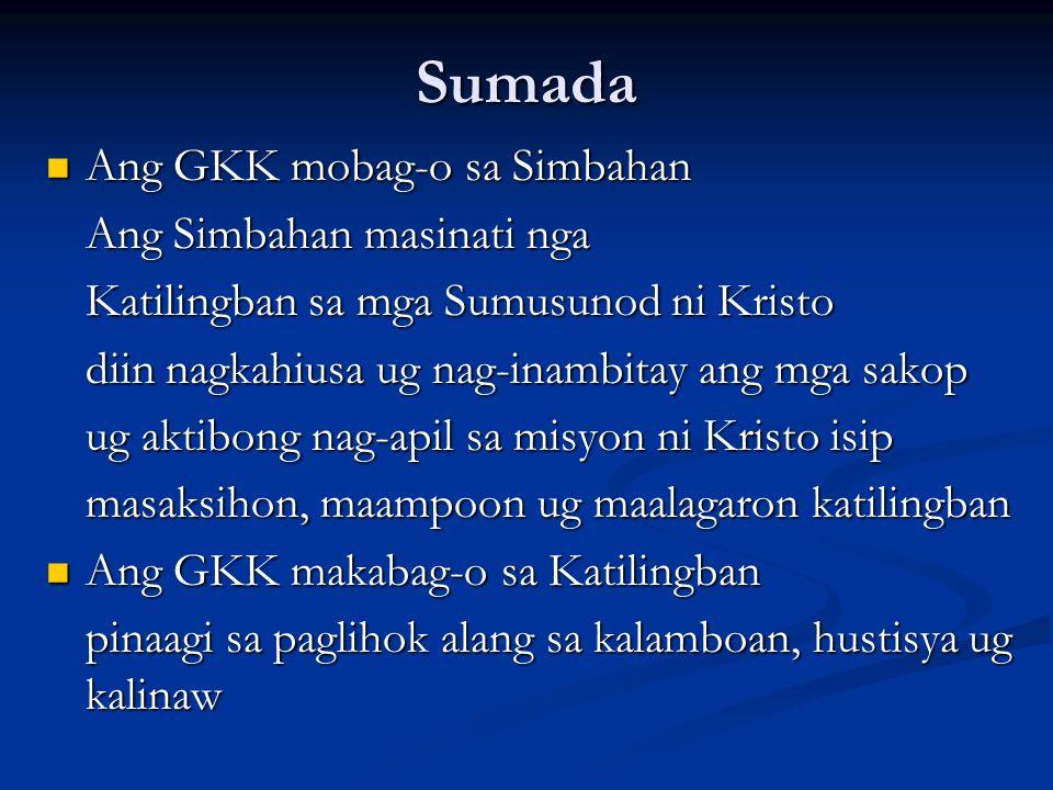 Sumada Ang GKK mobag-o sa Simbahan Ang Simbahan masinati nga