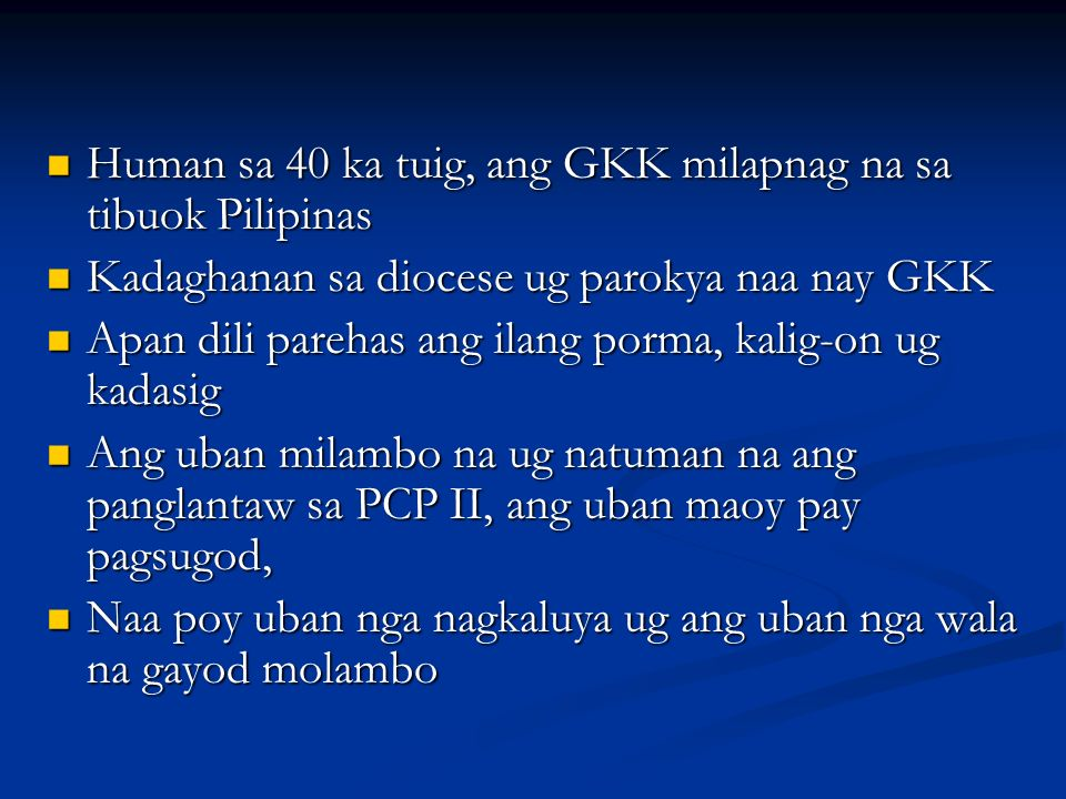 Human sa 40 ka tuig, ang GKK milapnag na sa tibuok Pilipinas