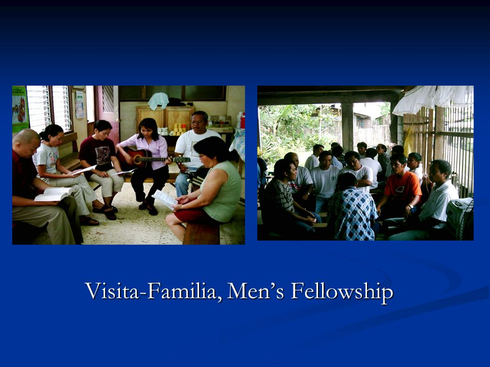 Visita-Familia, Men's Fellowship