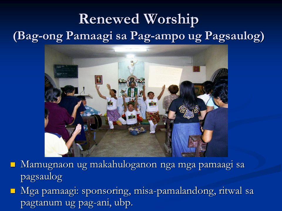 Renewed Worship (Bag-ong Pamaagi sa Pag-ampo ug Pagsaulog)