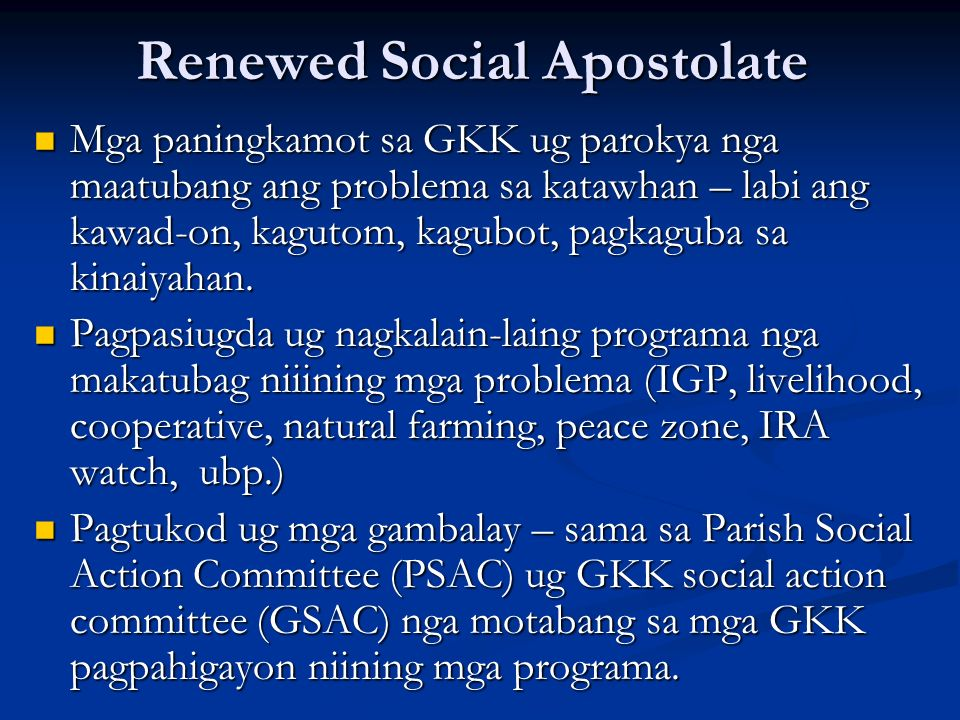 Renewed Social Apostolate