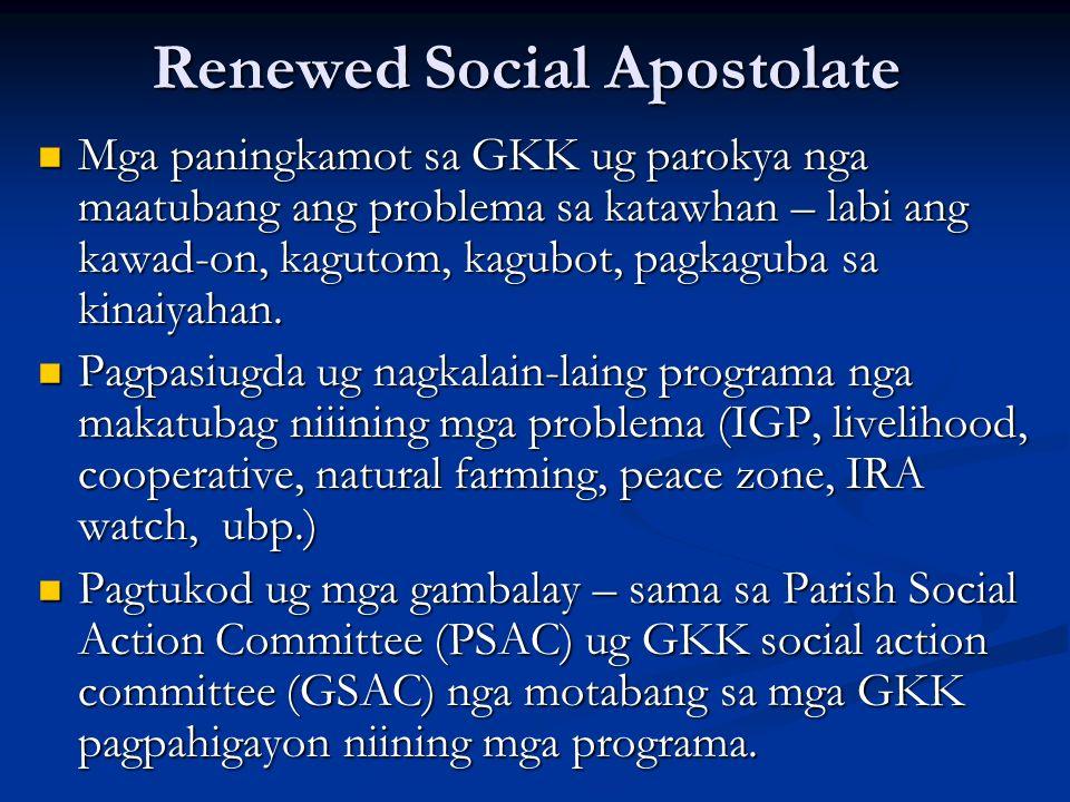 Renewed Social Apostolate