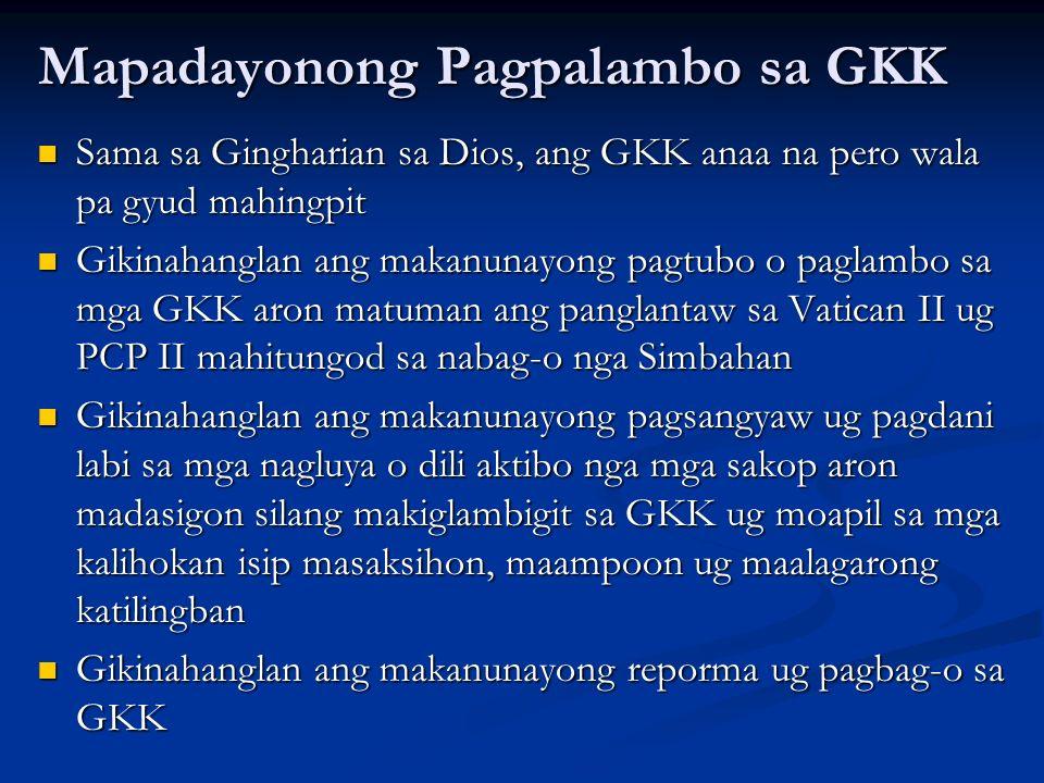 Mapadayonong Pagpalambo sa GKK