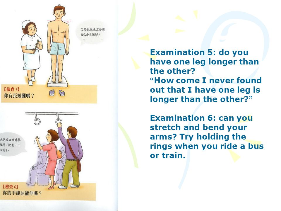 Examination 5: do you have one leg longer than the other