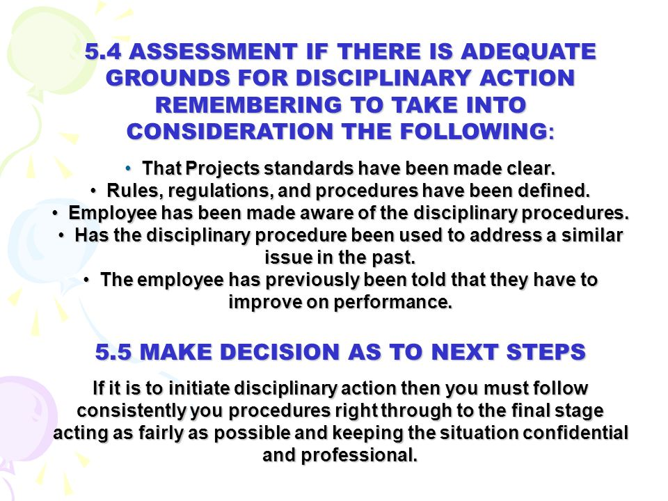 5. HOW YOU NEED TO PREPARE BEFORE MAKING THE FINAL DECISION TO INSTIGATE DISCIPLINARY PROCEDURES
