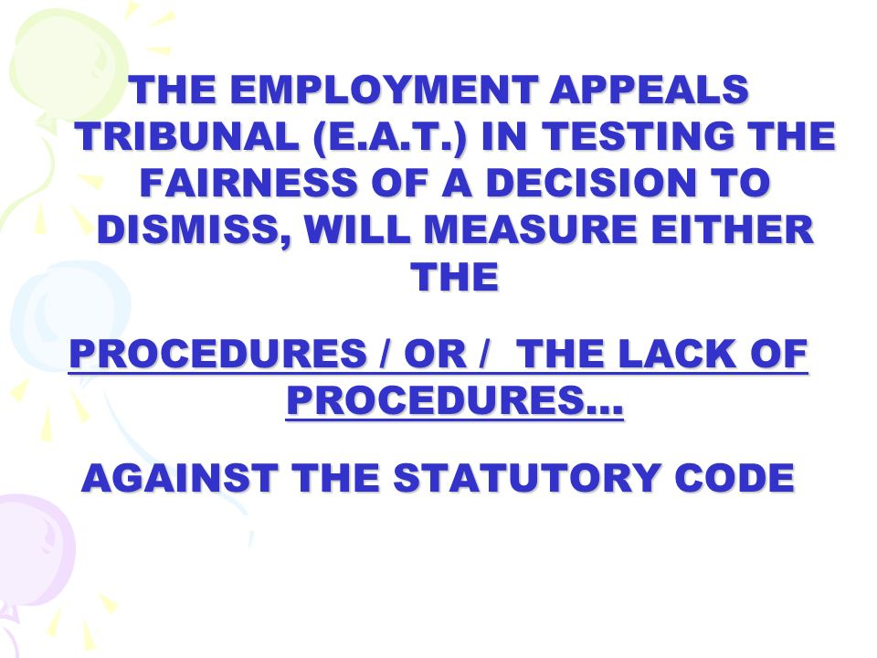 STANDARDS OF PROCEDURAL FAIRNESS MEANS THE EMPLOYEE