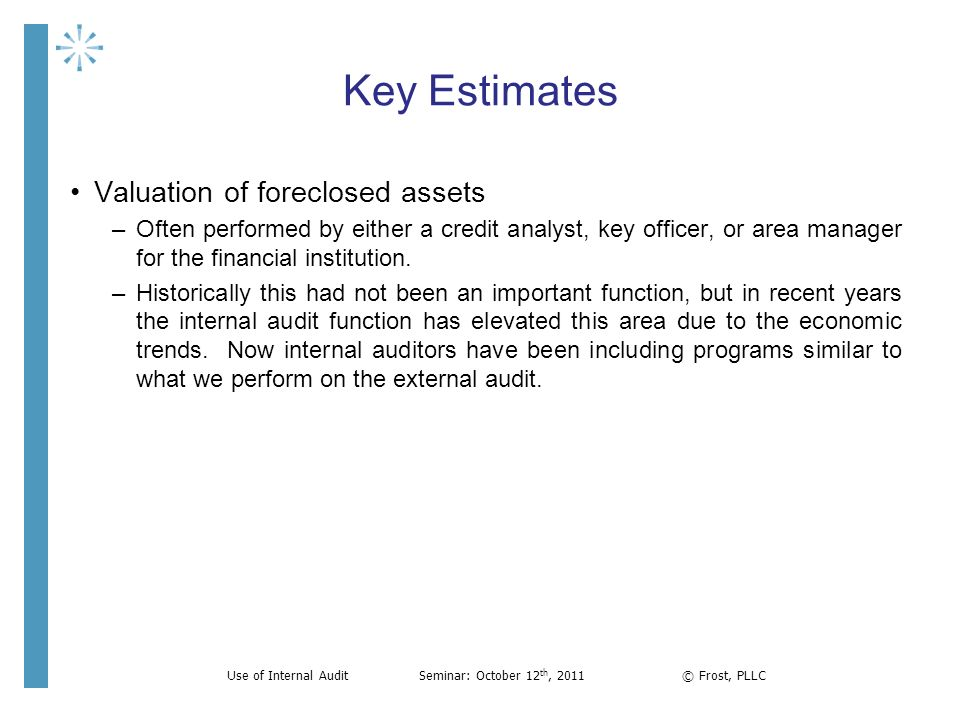 Use of Internal Audit Seminar: October 12th, 2011 © Frost, PLLC
