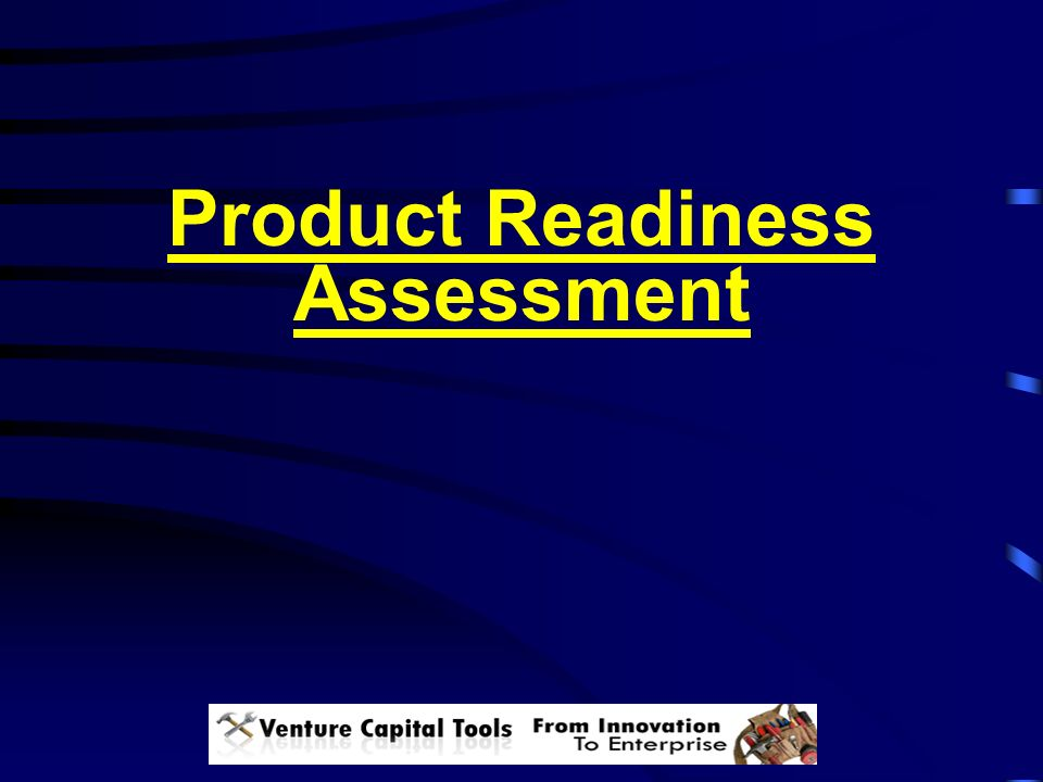 Product Readiness Assessment