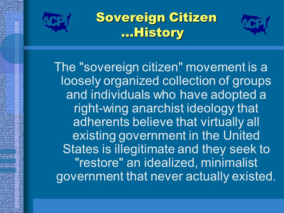 Sovereign Citizen …History