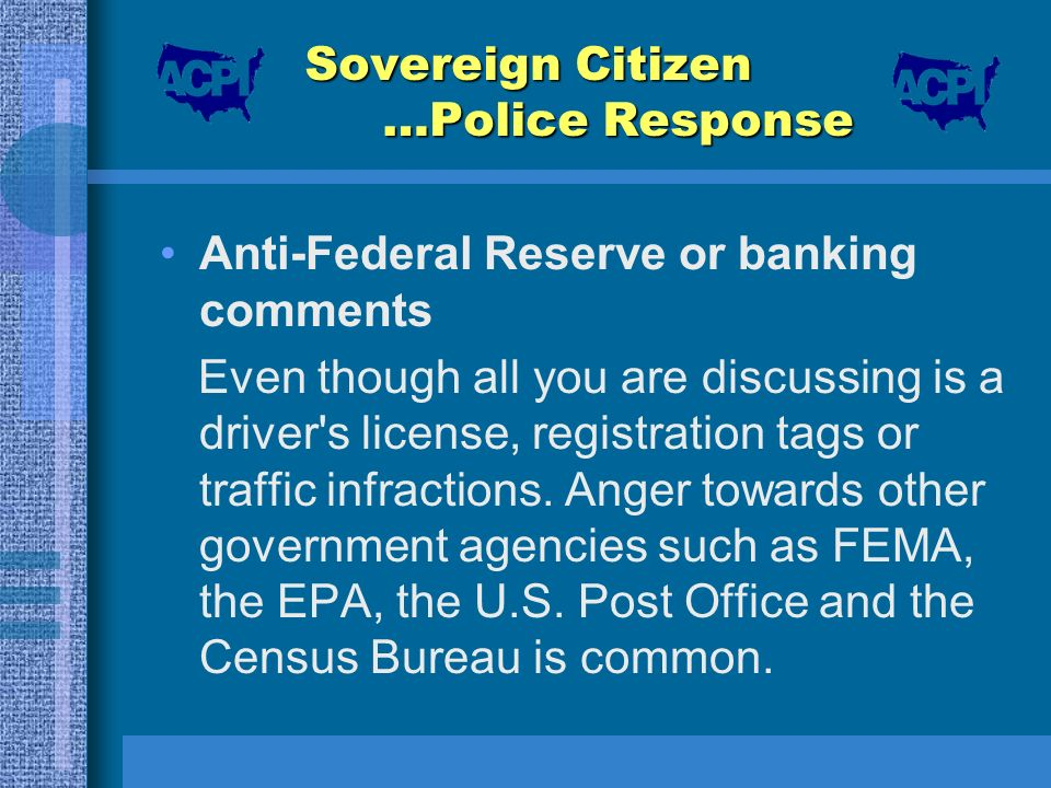 Sovereign Citizen …Police Response