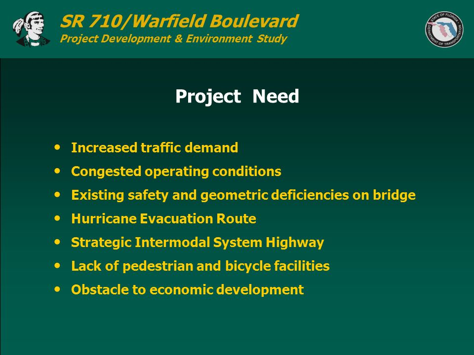 Project Need Increased traffic demand Congested operating conditions