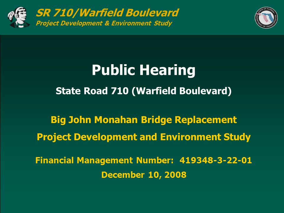 Public Hearing State Road 710 (Warfield Boulevard)