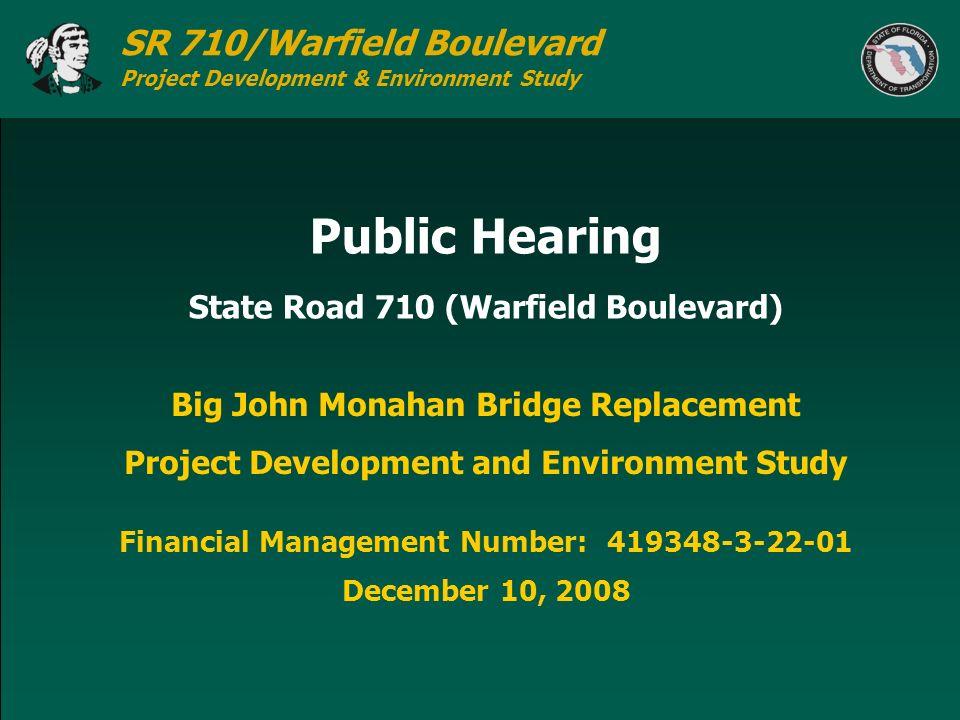 Public Hearing State Road 710 (Warfield Boulevard)
