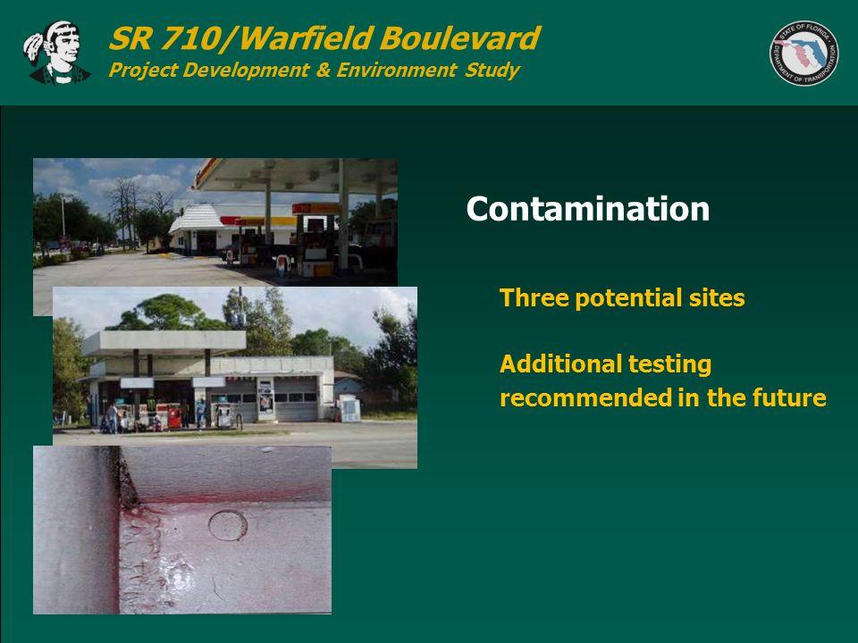 Contamination Three potential sites