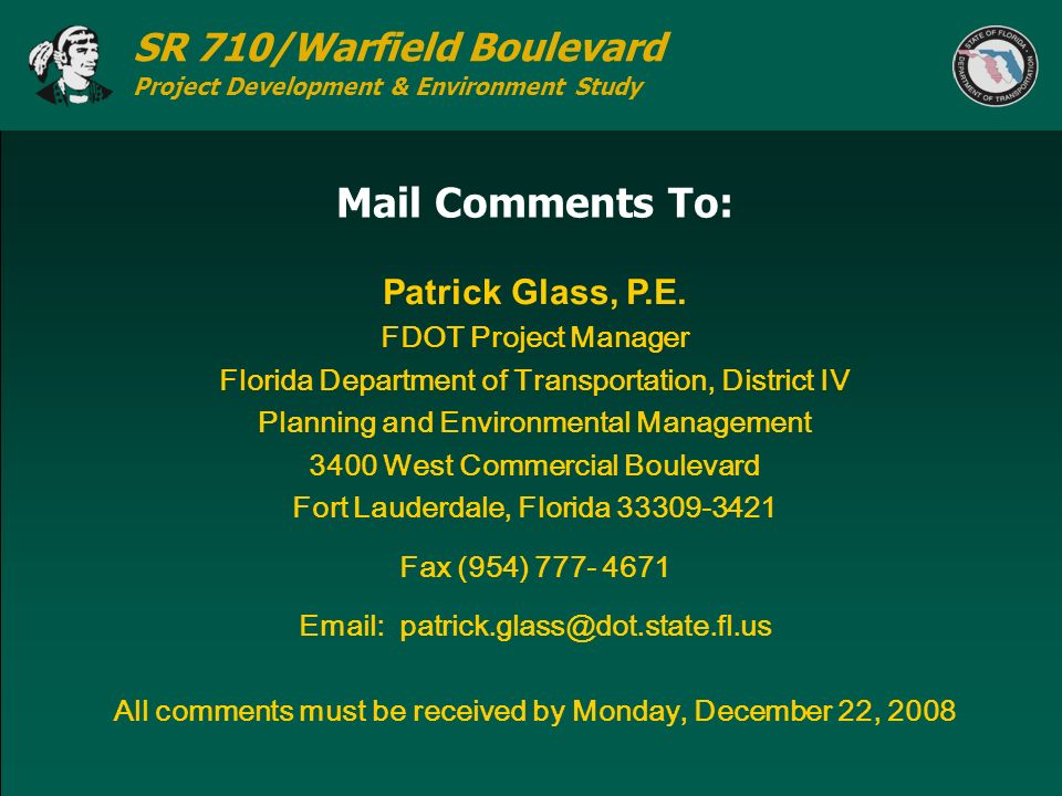 Mail Comments To: Patrick Glass, P.E. FDOT Project Manager