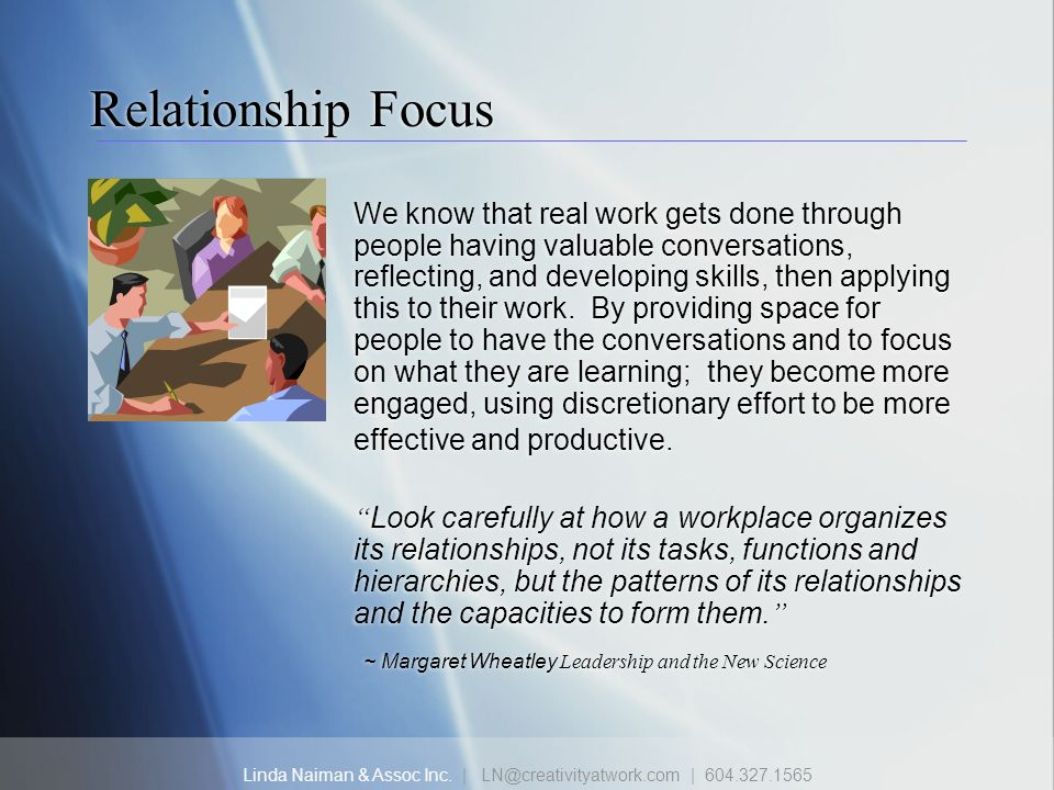 Relationship Focus ~ Margaret Wheatley Leadership and the New Science