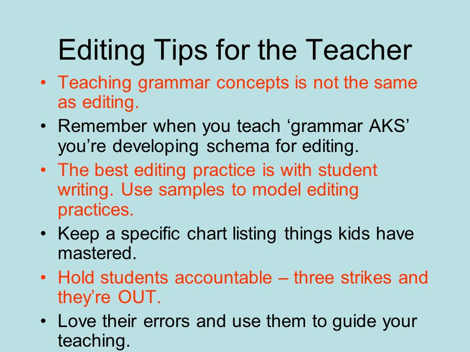 Editing Tips for the Teacher
