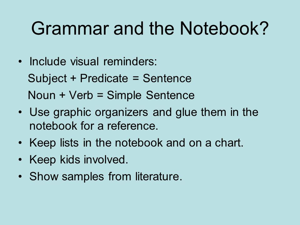 Grammar and the Notebook