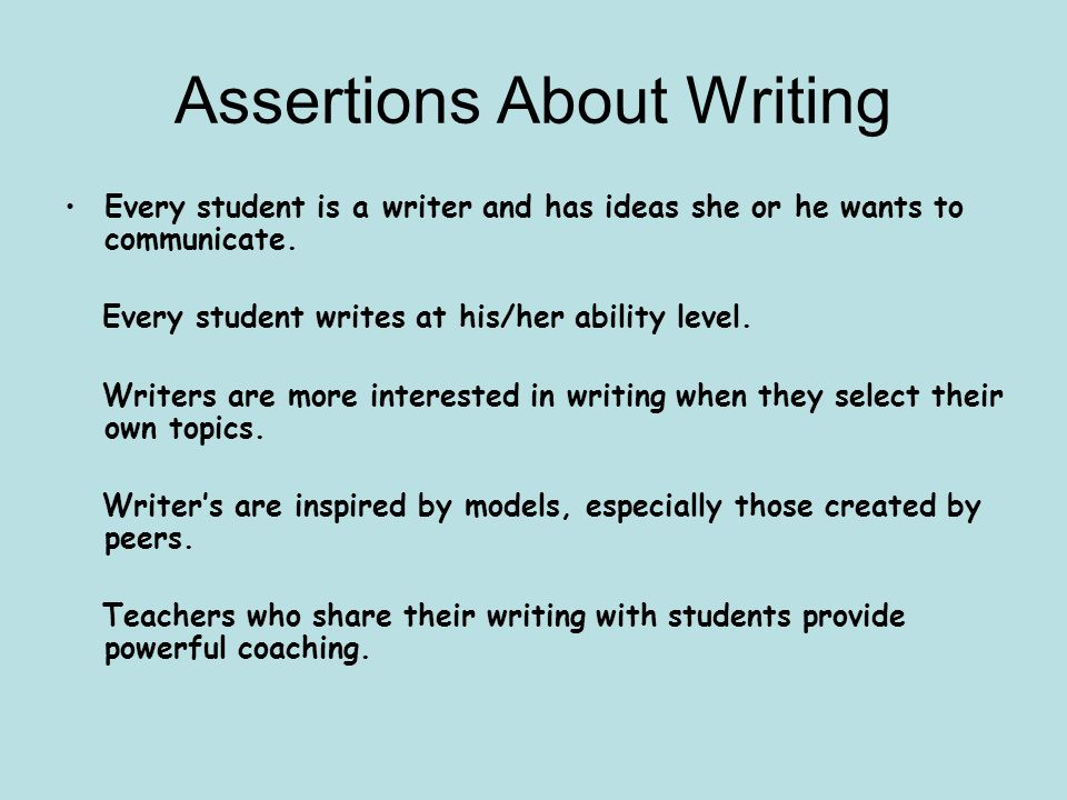Assertions About Writing