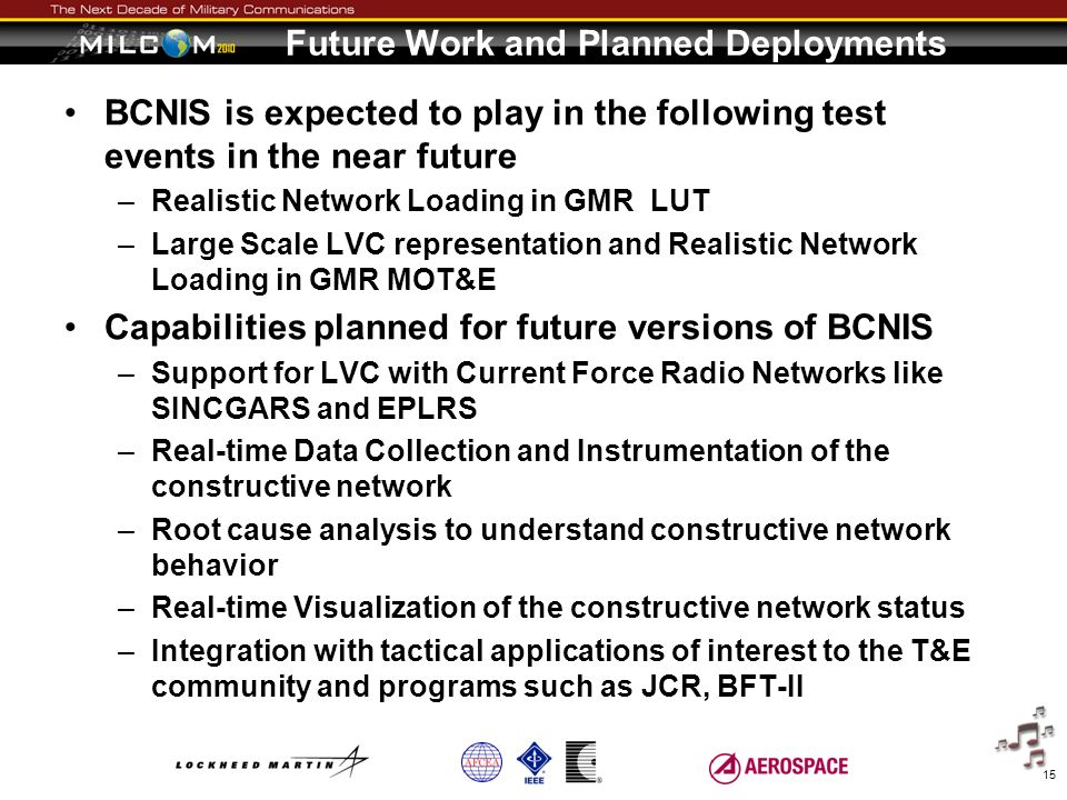 Future Work and Planned Deployments