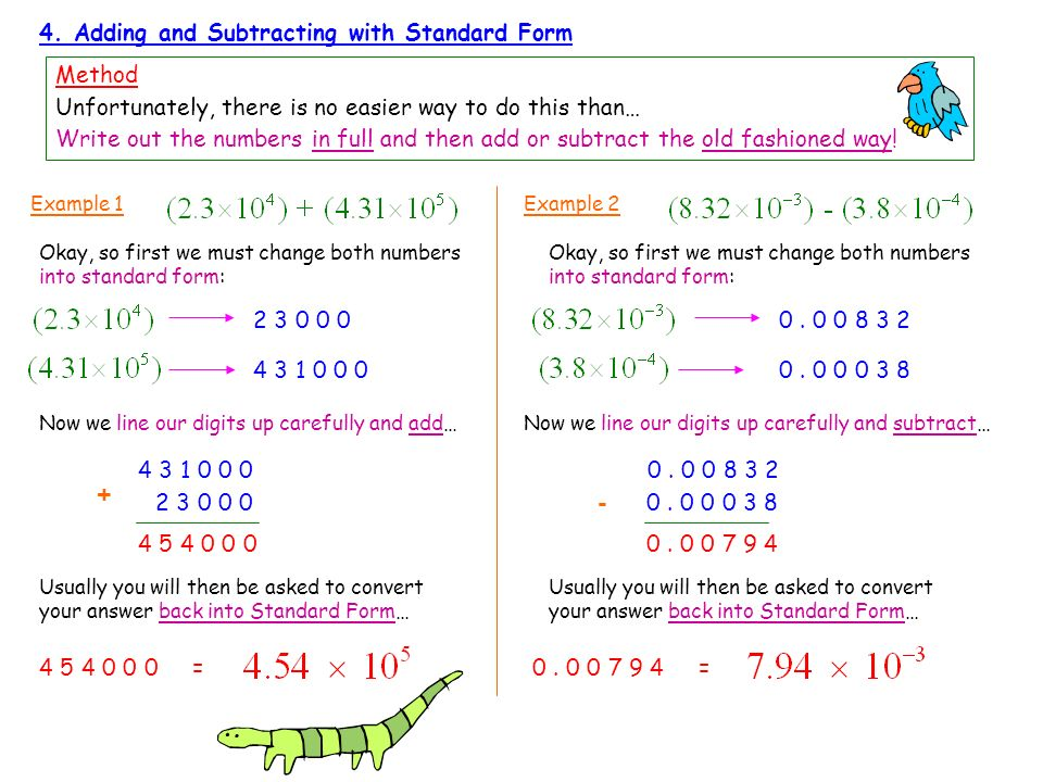 + - 4. Adding and Subtracting with Standard Form Method