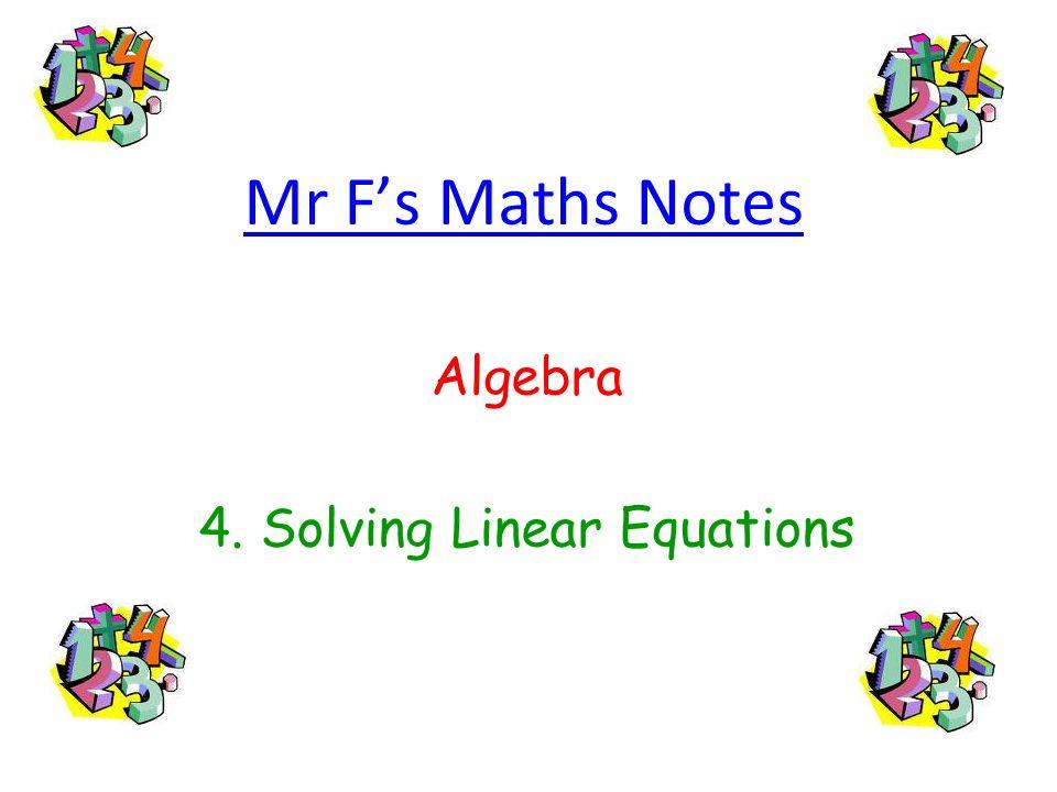 Algebra 4. Solving Linear Equations