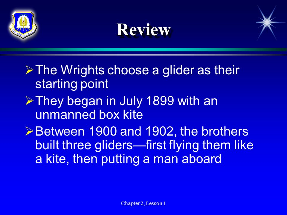 Review The Wrights choose a glider as their starting point