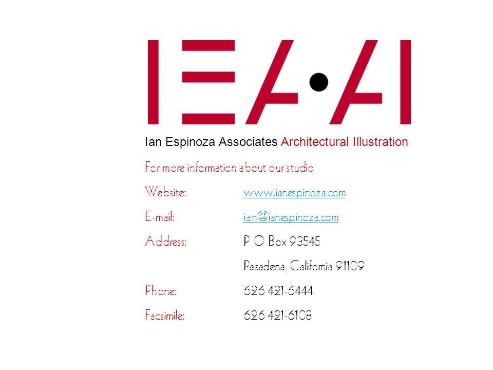 For more information about our studio Website: www.ianespinoza.com
