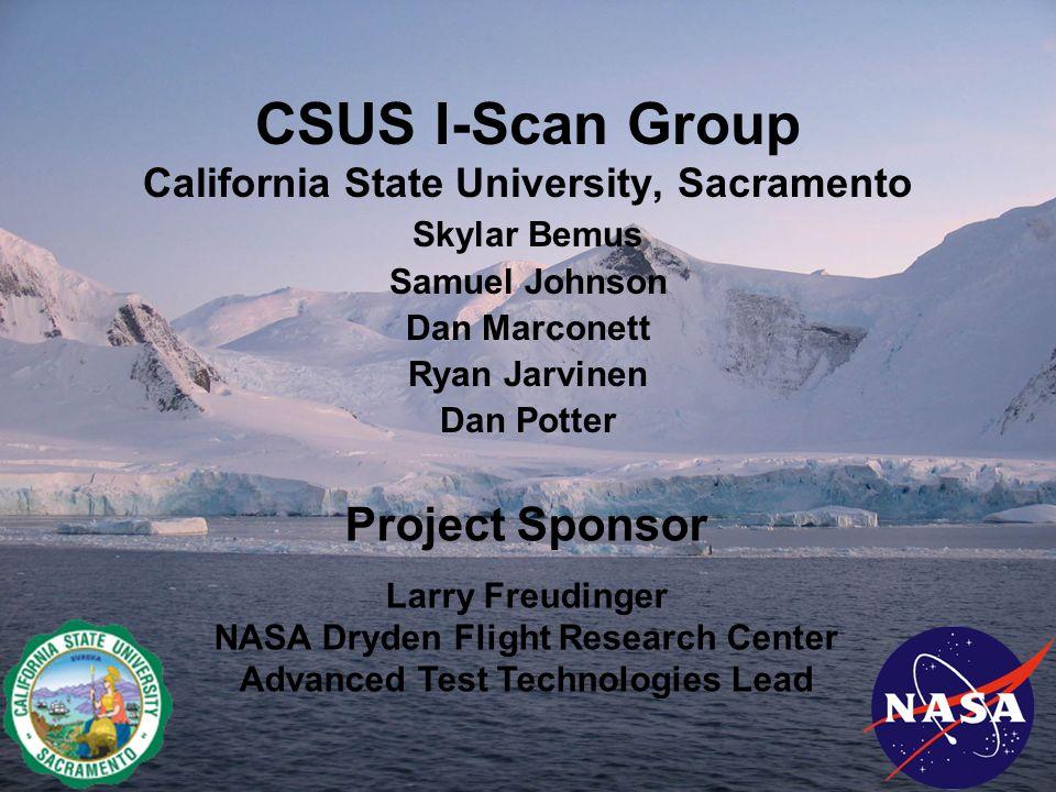 CSUS I-Scan Group California State University, Sacramento