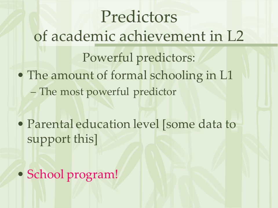 Predictors of academic achievement in L2