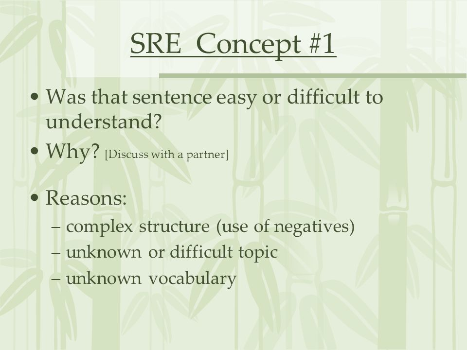 SRE Concept #1 Was that sentence easy or difficult to understand