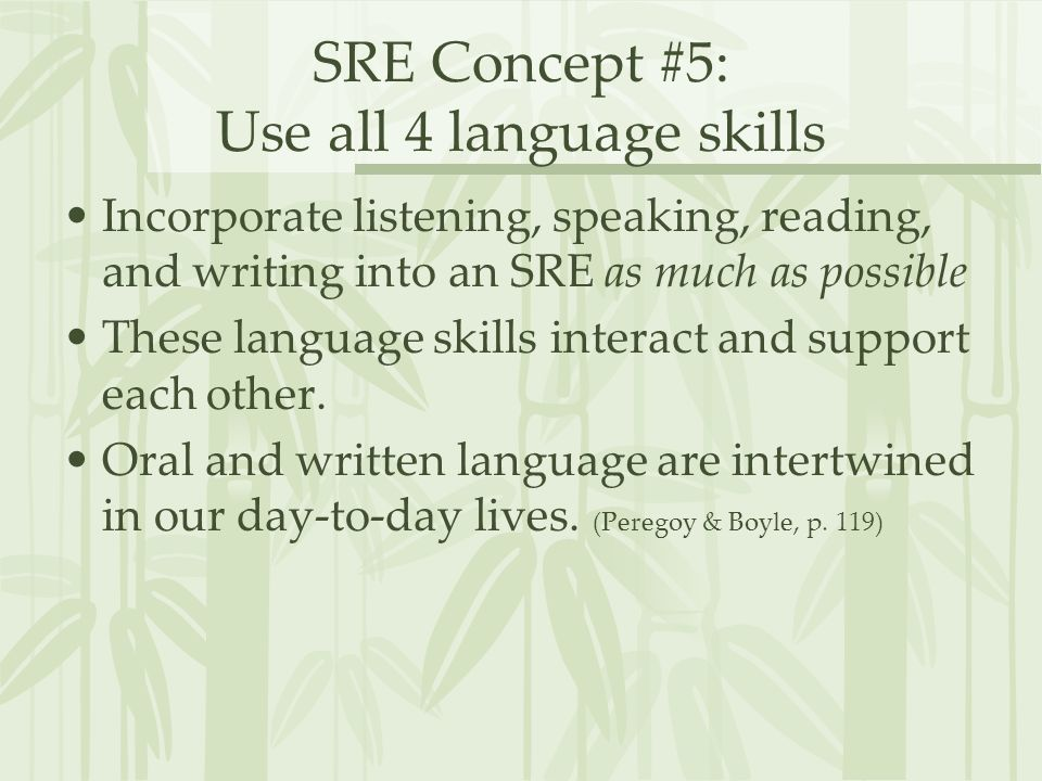 SRE Concept #5: Use all 4 language skills