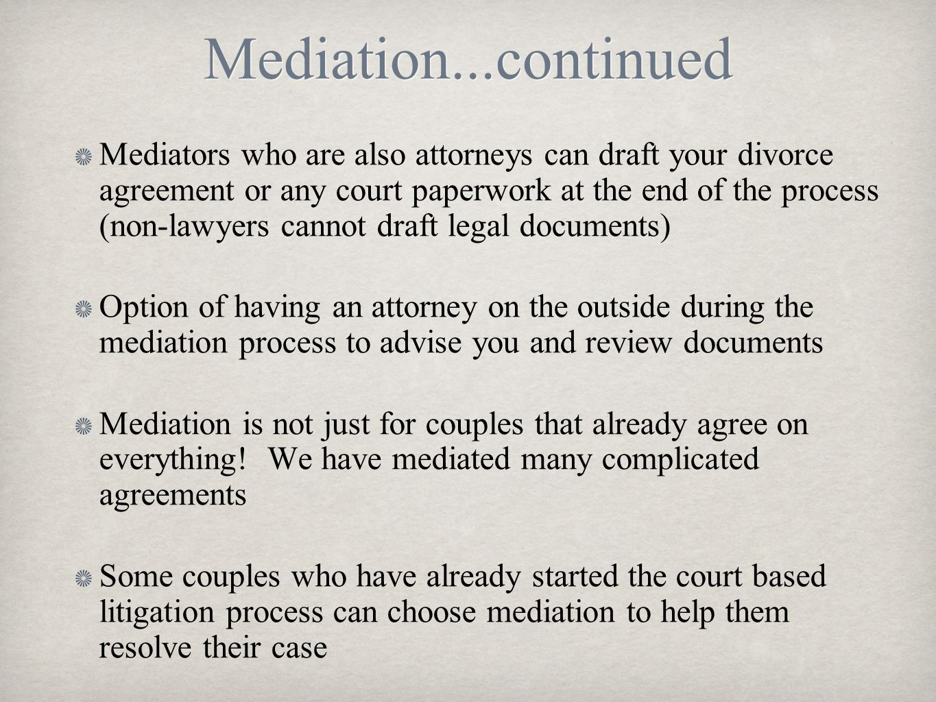Mediation...continued