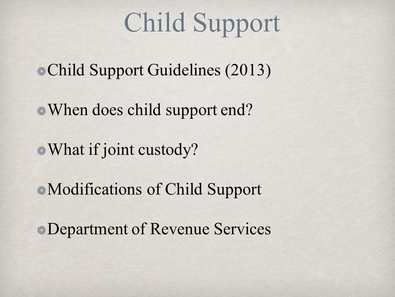 Child Support Child Support Guidelines (2013)