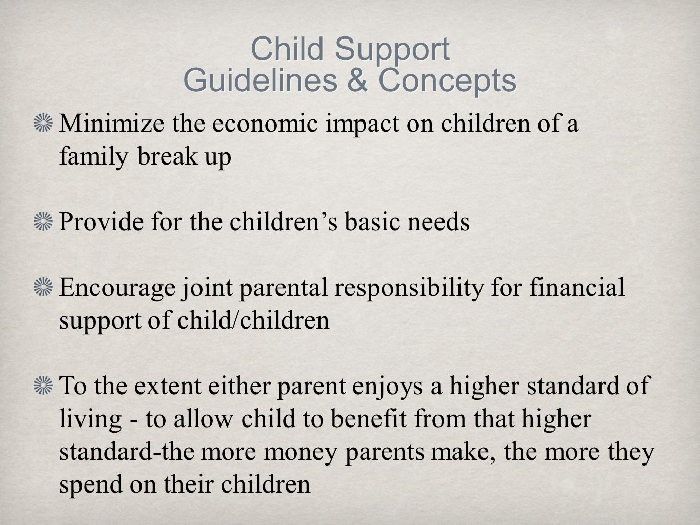Child Support Guidelines & Concepts