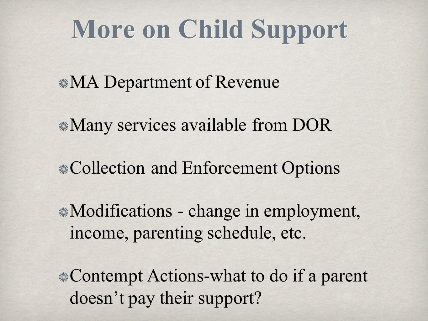 More on Child Support MA Department of Revenue