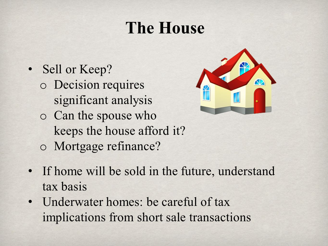 The House Sell or Keep Decision requires significant analysis